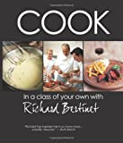 Cook: In a Class of Your Own with Richard Bertinet