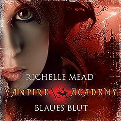 Blaues Blut (Vampire Academy 2)
