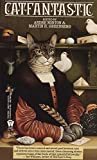 img - for Catfantastic: Nine Lives and Fifteen Tales book / textbook / text book
