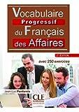 Vocabulaire progressif du français des affaires - Niveau intermédiaire - Livre + CD - 2ème édition