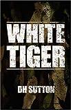 White Tiger, Dh Sutton, 1432701258