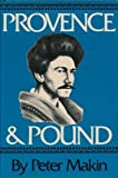 Provence and Pound, Peter Makin, 0520034880