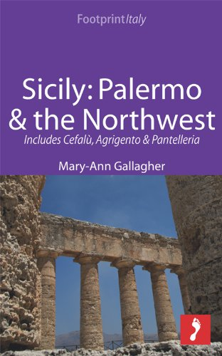 Sicily: Palermo & the Northwest (Footprint Focus)