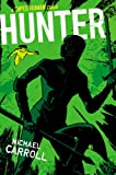 Download Hunter (The New Heroes/Quantum Prophecy series Book 7) in PDF ePUB Free Online