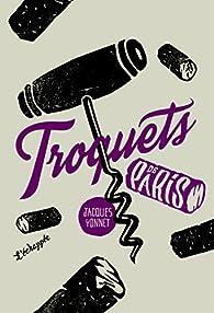 Troquets de Paris par Jacques Yonnet
