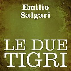 Le due tigri
