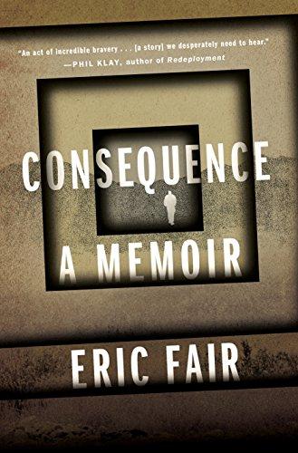Consequence: A Memoir