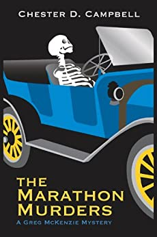 The Marathon Murders (Greg McKenzie Mysteries Book 4) by [Campbell, Chester D.]