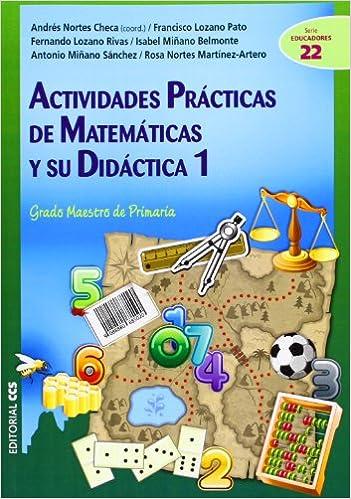 Actividades prácticas de matemáticas y su didáctica 1: Grado ...