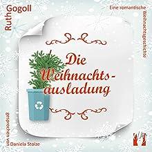 Die Weihnachtsausladung Hörbuch von Ruth Gogoll Gesprochen von: Daniela Stolze