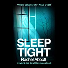 Sleep Tight Audiobook by Rachel Abbott Narrated by Melody Grove, Andrew Wincott