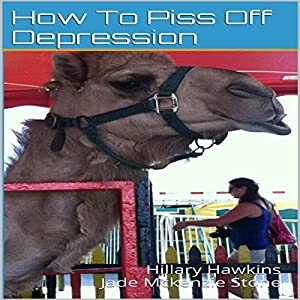 How to Piss off Depression Audiobook