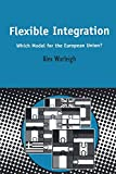 Flexible Integration, Alex Warleigh, 0826460933