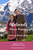 img - for Beloveds, Forever Together: Letters of Eternal Love book / textbook / text book