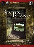 Devils Island: Journey Into Jungle Alcatraz