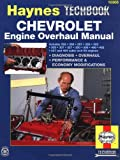 Chevrolet V8 Engine Overhaul Manual (Haynes Repair Manuals)
