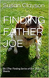 Finding Father Joe: Bk 1The Finding Series of Bev Stone Shorts