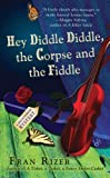 Hey Diddle Diddle, the Corpse and the Fiddle (Callie Parrish Mysteries, No. 2)