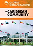 The Caribbean Community and Common Market, Peggy Ann David, 079109541X