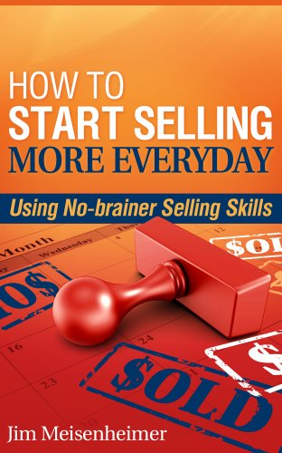 How To Start Selling More Everyday