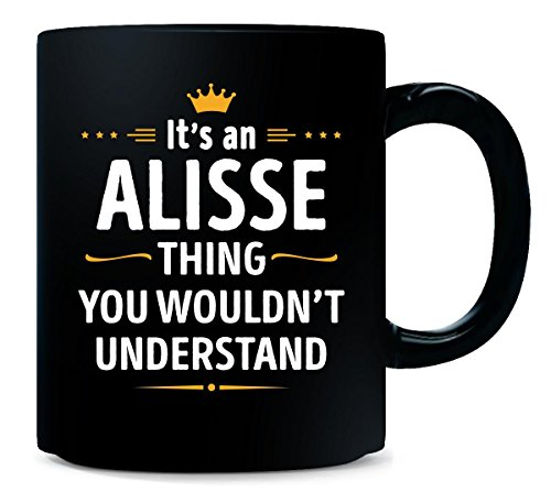 Its An Alisse Thing You Wouldn't Understand Cool Gift - Mug from Inked Creatively