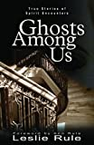 Ghosts among Us, Leslie Rule, 0740747177