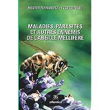 Maladies, parasites et autres ennemis de l'abeille mellifère