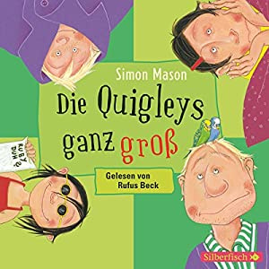 Die Quigleys ganz groß Hörbuch