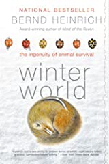 Winter World: The Ingenuity of Animal Survival Kindle Edition