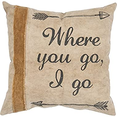 Primtives By Kathy Canvas Pillow - Where You Go, I Go