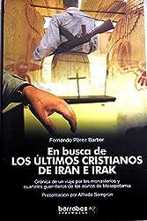 En busca de los últimos cristianos de Irak e Irán