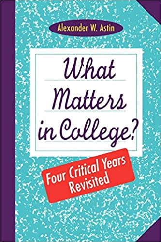 What Matters in College?: Four Critical Years Revisted