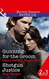Gunning For The Groom: Gunning for the Groom / Shotgun Justice (Colby Agency: Family Secrets, Book 1) by Debra & Regan Webb & Black (2016-02-11)