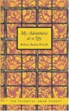 My Adventures as a Spy, Robert Baden-Powell, 1434604934