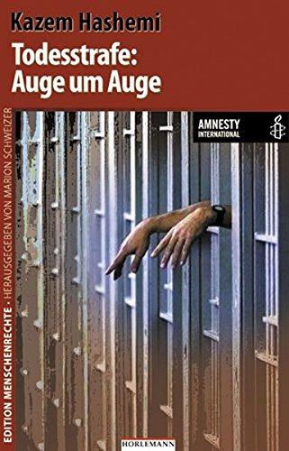 todesstrafe-auge-um-auge-in-zusammenarbeit-mit-amnesty-international-edition-menschenrechte