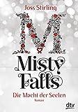 Die Macht der Seelen - Misty Falls: Roman
