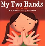 My Two Hands, My Two Feet, Rick Walton, 0399233385