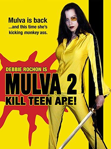 Mulva 2: Kill Teen Ape! ()