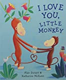 I Love You, Little Monkey by Durant, Alan (March 5, 2007) Paperback