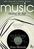 Music : Healing the Rift, Hewett, Ivan, 0826476090
