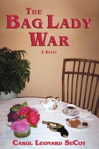 The Bag Lady War PDF ePub fb2 ebook