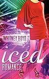 Iced Romance, Whitney Boyd, 1937178285