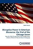 Disruptive Power in American Discourse, Robert Brescia, 3838375904