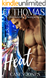 Heat: A Romantic Suspense Novel (Hollywood Dreams)
