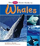 The Pebble First Guide to Whales, Erika L. Shores, 1429628073