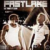 Fast Lane [Explicit]