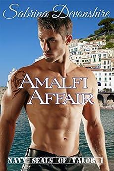 Amalfi Affair (Navy Seals of Valor Book 1) by [Devonshire, Sabrina]