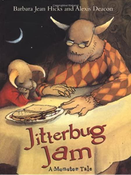 Jitterbug Jam New York Times Best Illustrated Books Awards Hicks Barbara Jean Deacon Alexis 9780374336851 Amazon Com Books