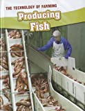 Producing Fish, Barbara A. Somervill, 1432964054