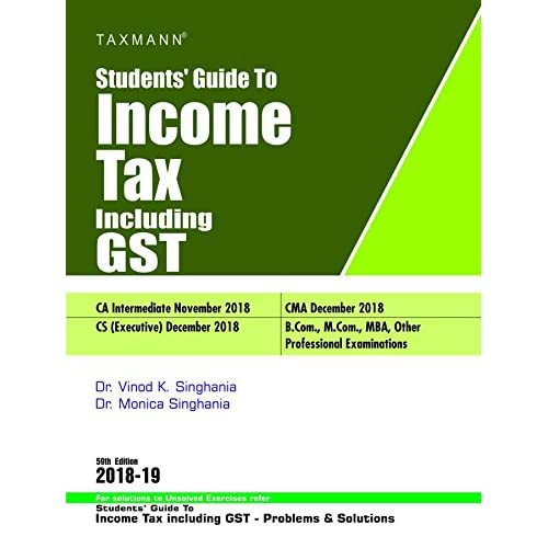 Students' Guide to Income Tax Including GST (59th Edition 2018-19)
